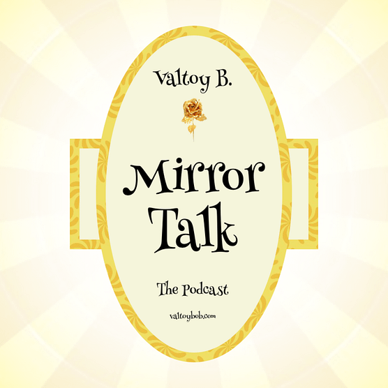 Mirror Talk Valtoy B.